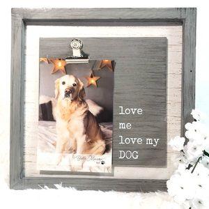 Pet Frame - Love Me, Love my Dog